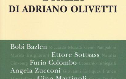 """Presentazione del volume di Alberto Saibene """"L'Italia di Adriano Olivetti"""". Mercoledì 24 maggio, presso la libreria Ubik"""