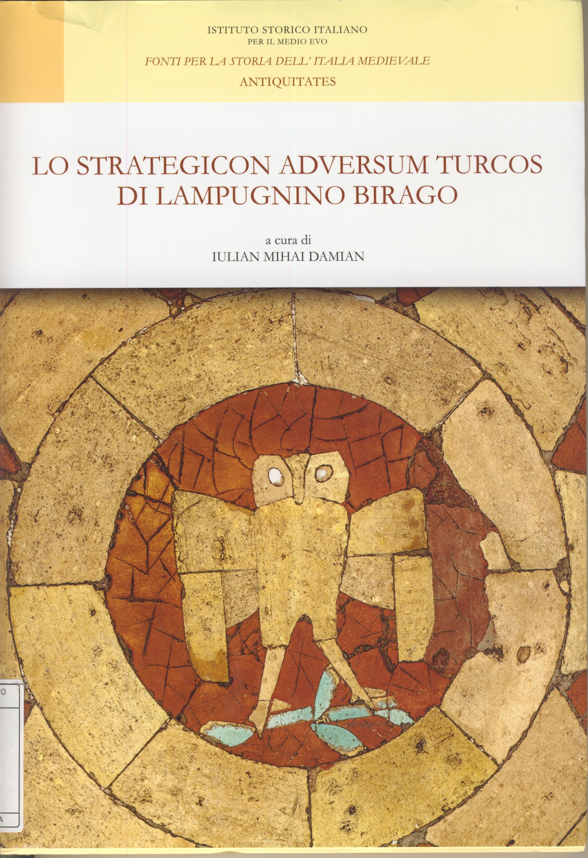 Lo Strategicon adversum Turcos di Lampugnino Birago