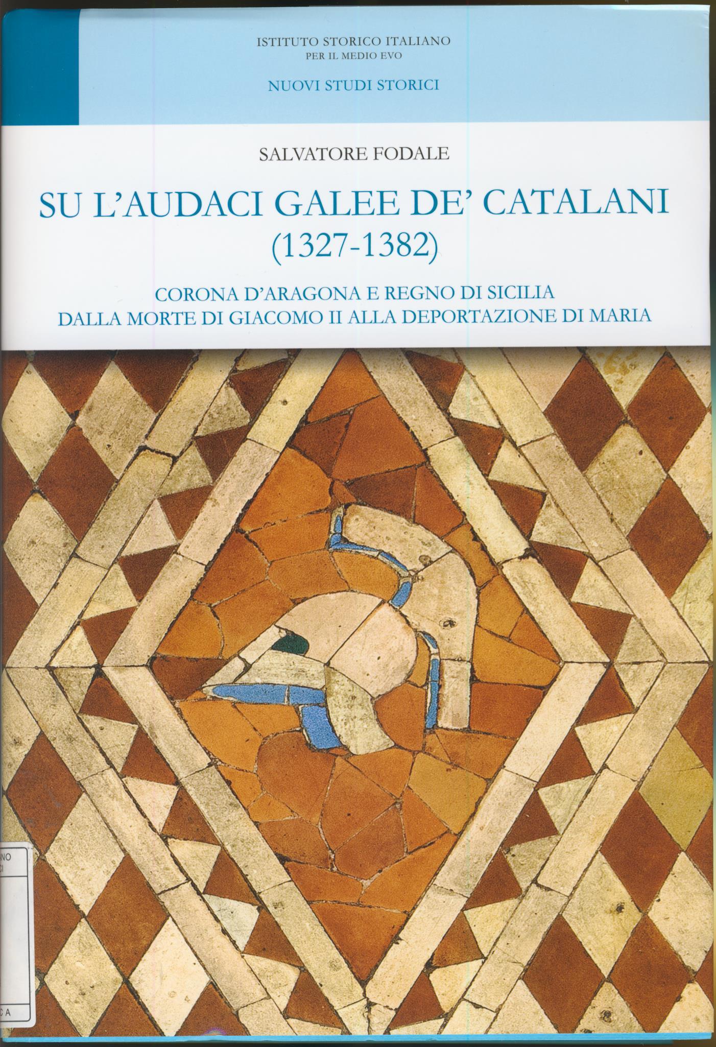 Su l'audaci galee de' Catalani