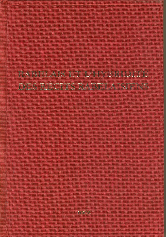Rabelais et l'hybridité des récits rabelaisiens