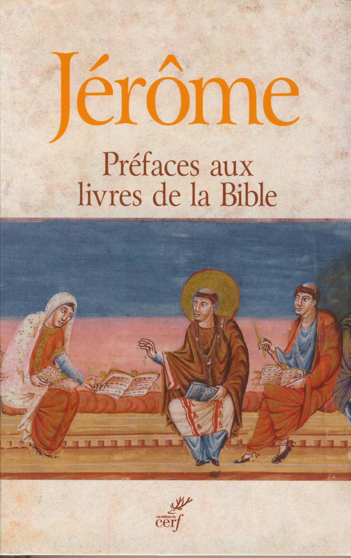 Préfaces aux livres de la Bible