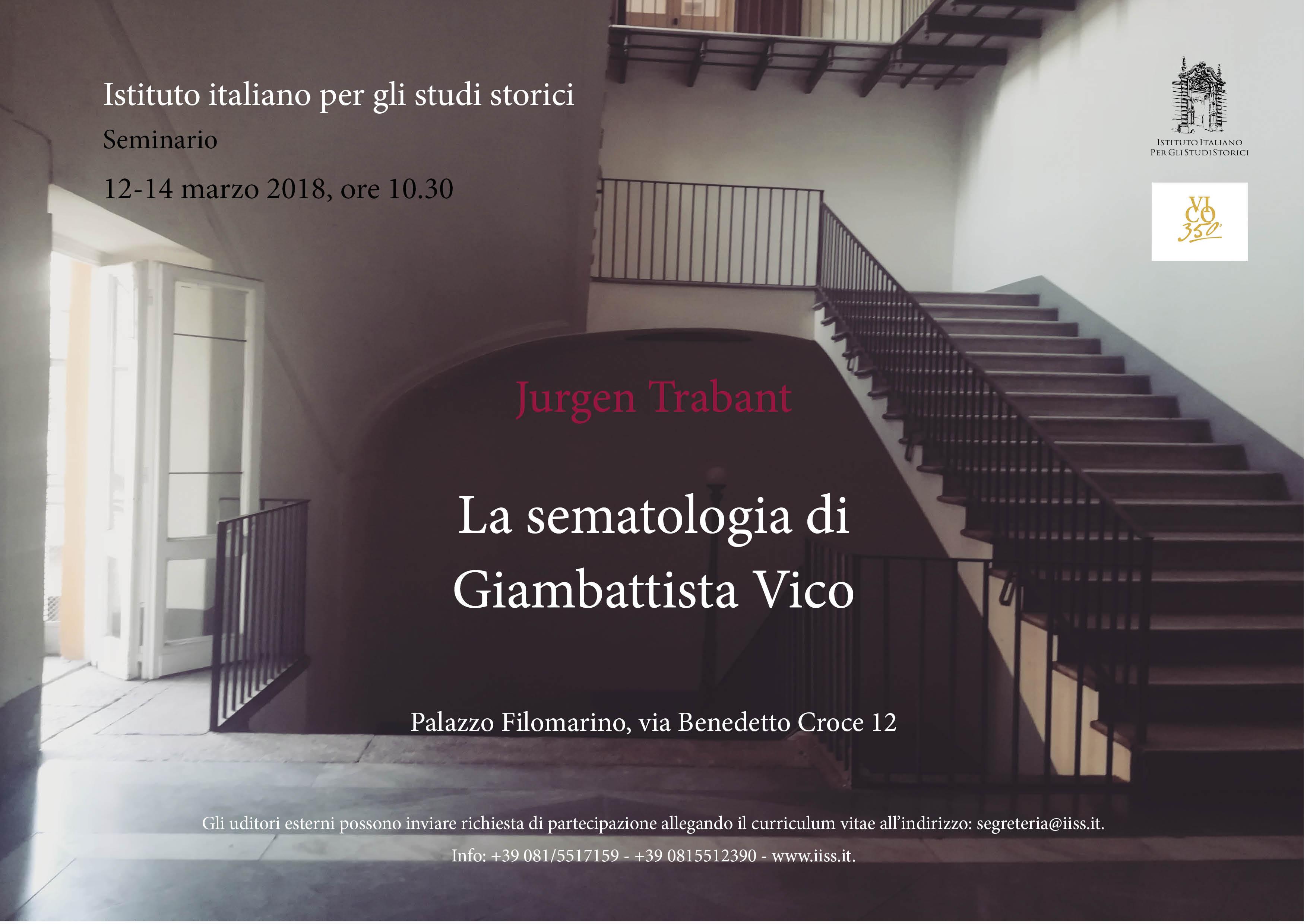 """12-14 marzo 2018. Seminario di J. Trabant """"La sematologia di Giambattista Vico"""""""