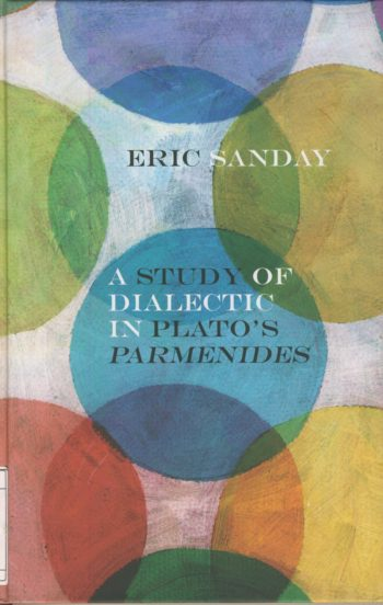 A study of dialectic in Plato's Parmenides