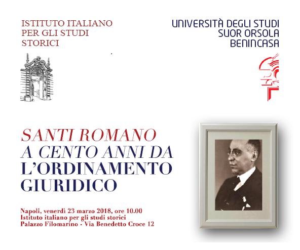"""23 marzo 2018. Convegno """"Santi Romano a cento anni da L'ordinamento giuridico"""""""