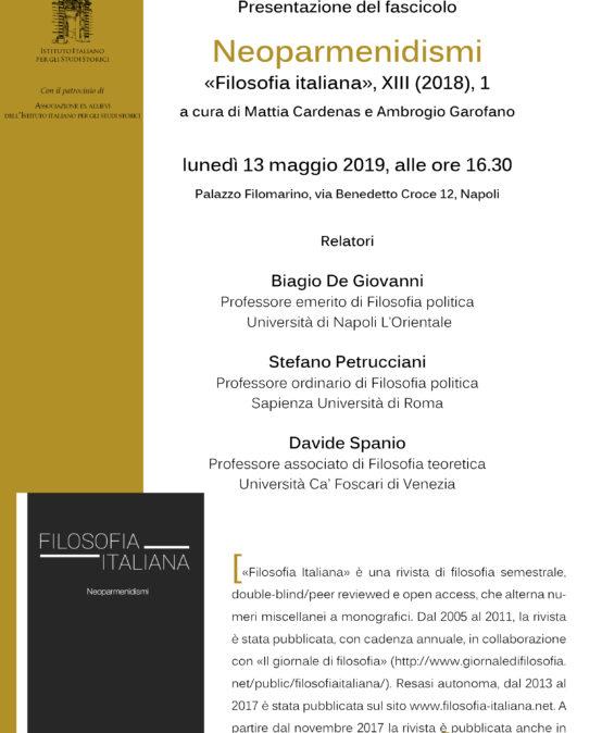 """13 maggio 2019: De Giovanni, Petrucciani, Spanio presentano """"Neoparmenidismi"""", rivista Filosofia italiana xiii, 2018"""