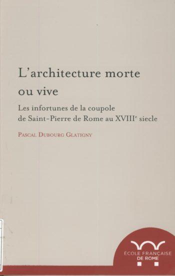 L'architecture morte ou vive