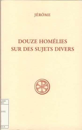 Douze homélies sur des sujets divers