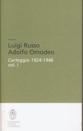 Luigi Russo, Adolfo Omodeo : carteggio 1924-1946