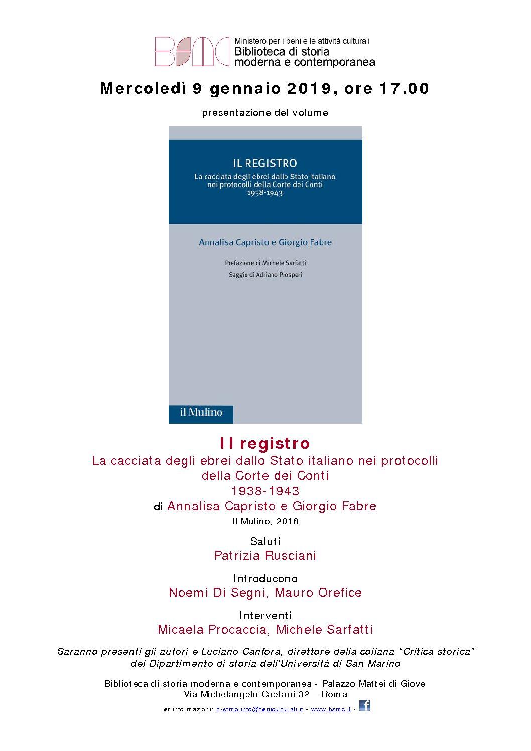 Il registro. La cacciata degli ebrei dallo Stato italiano nei protocolli della Corte dei Conti 1938-1943. Biblioteca di storia moderna e contemporanea – Roma, 9 gennaio 2019 ore 17.00