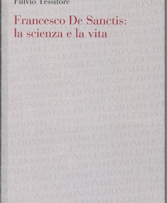 La scienza e la vita di Francesco De Sanctis