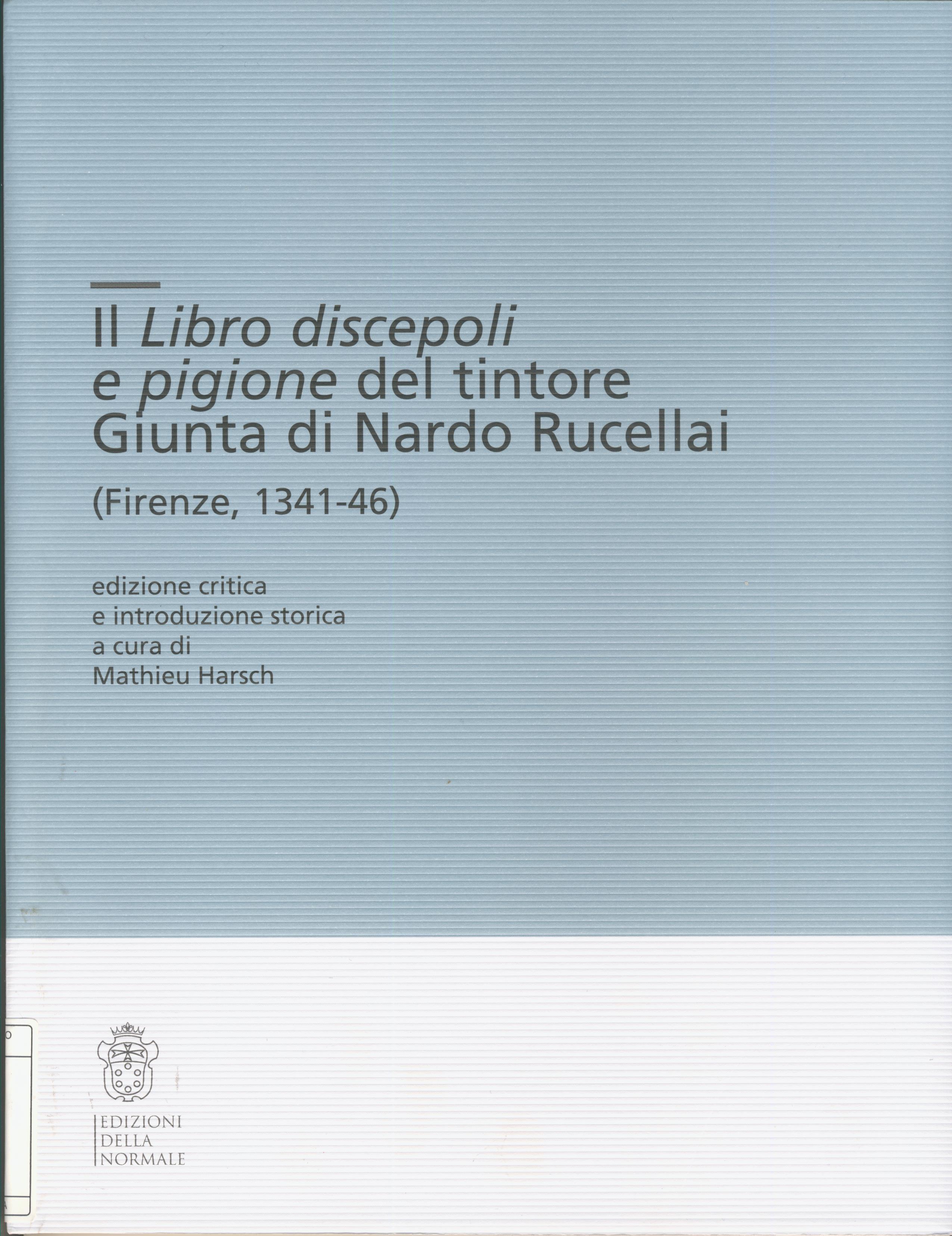 Libro discepoli e pigione del tintore Giunta di Nardo Rucellai