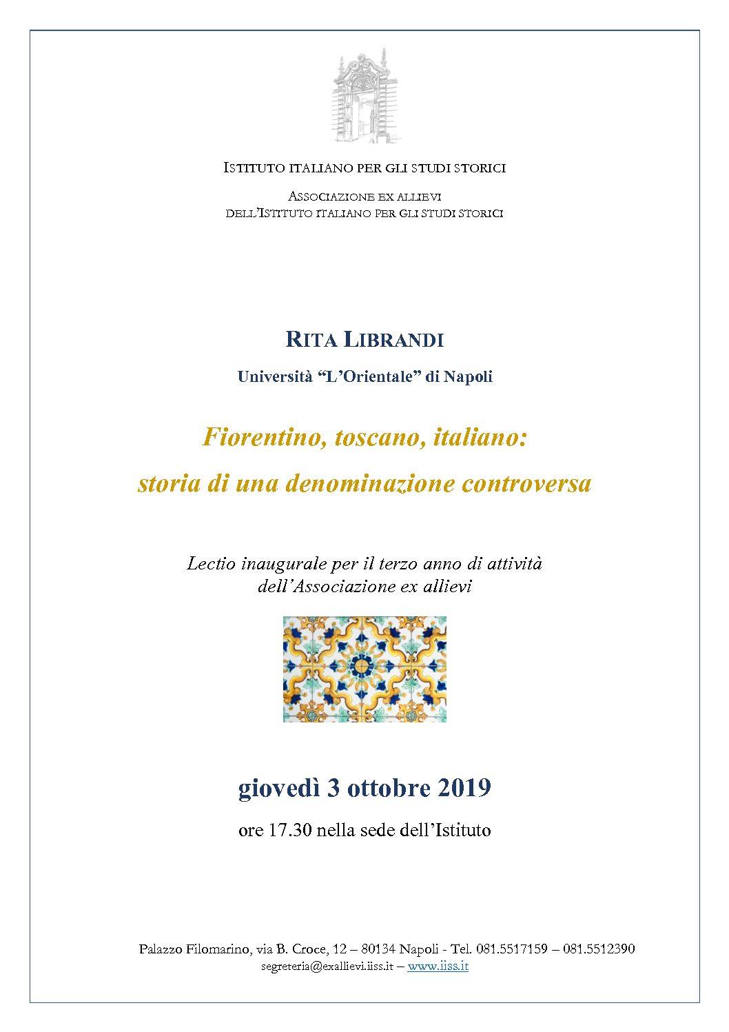 Lectio Rita Librandi – Fiorentino, toscano, italiano: storia di una denominazione controversa – Napoli, 3 ottobre 2019