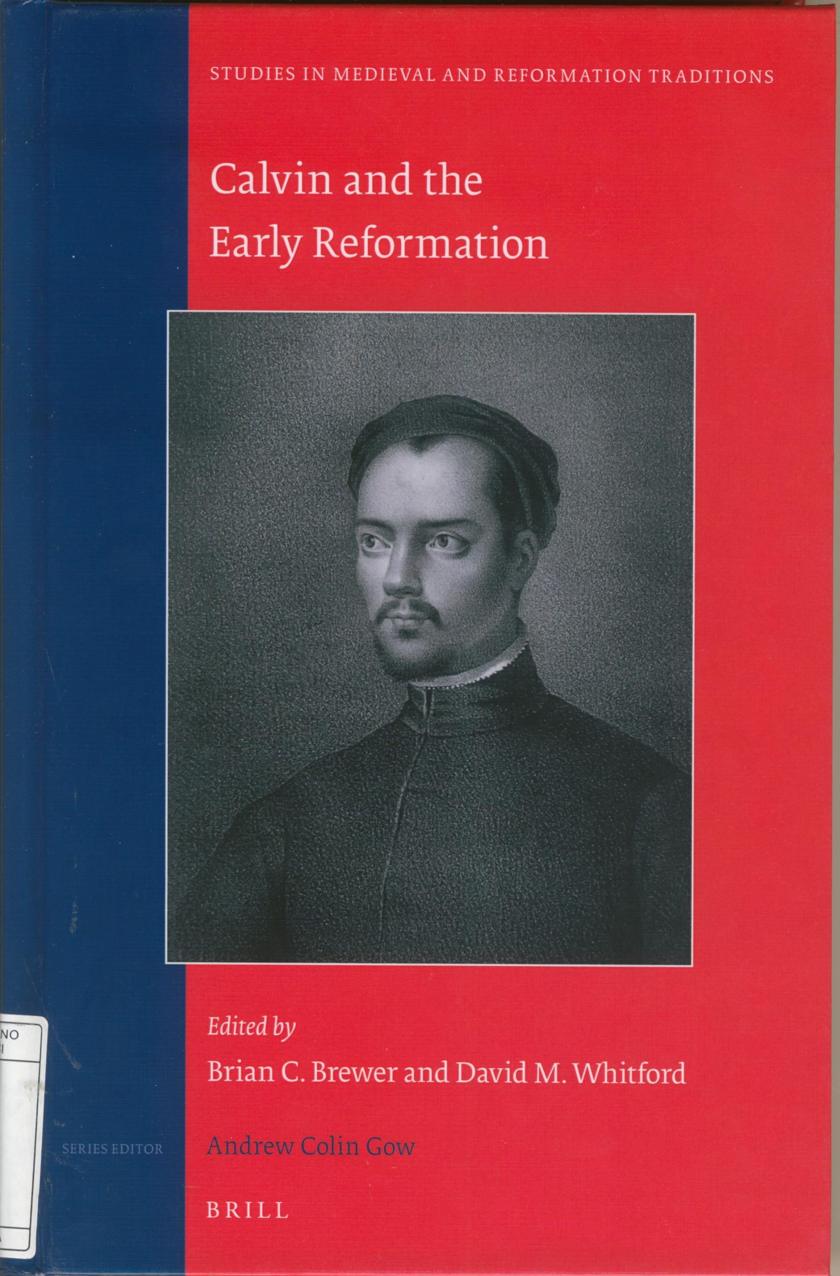 Calvin and the early Reformation