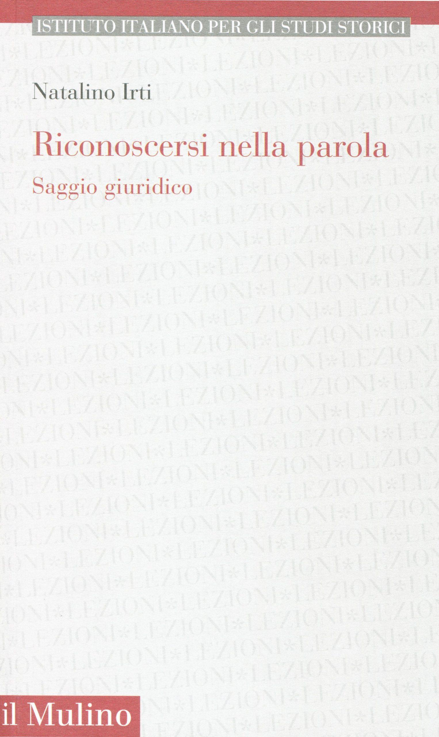 Un saggio giuridico di Natalino Irti