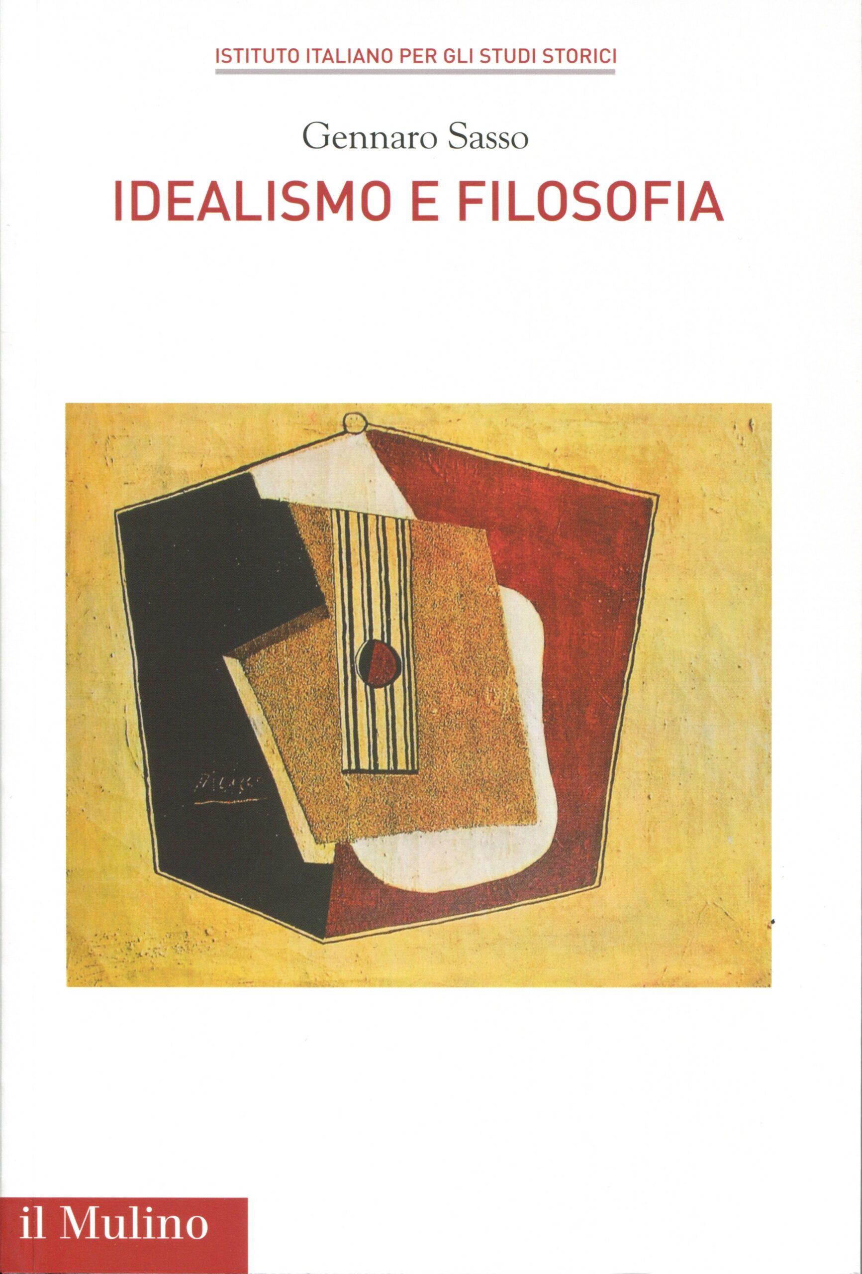 Idealismo e filosofia di Gennaro Sasso