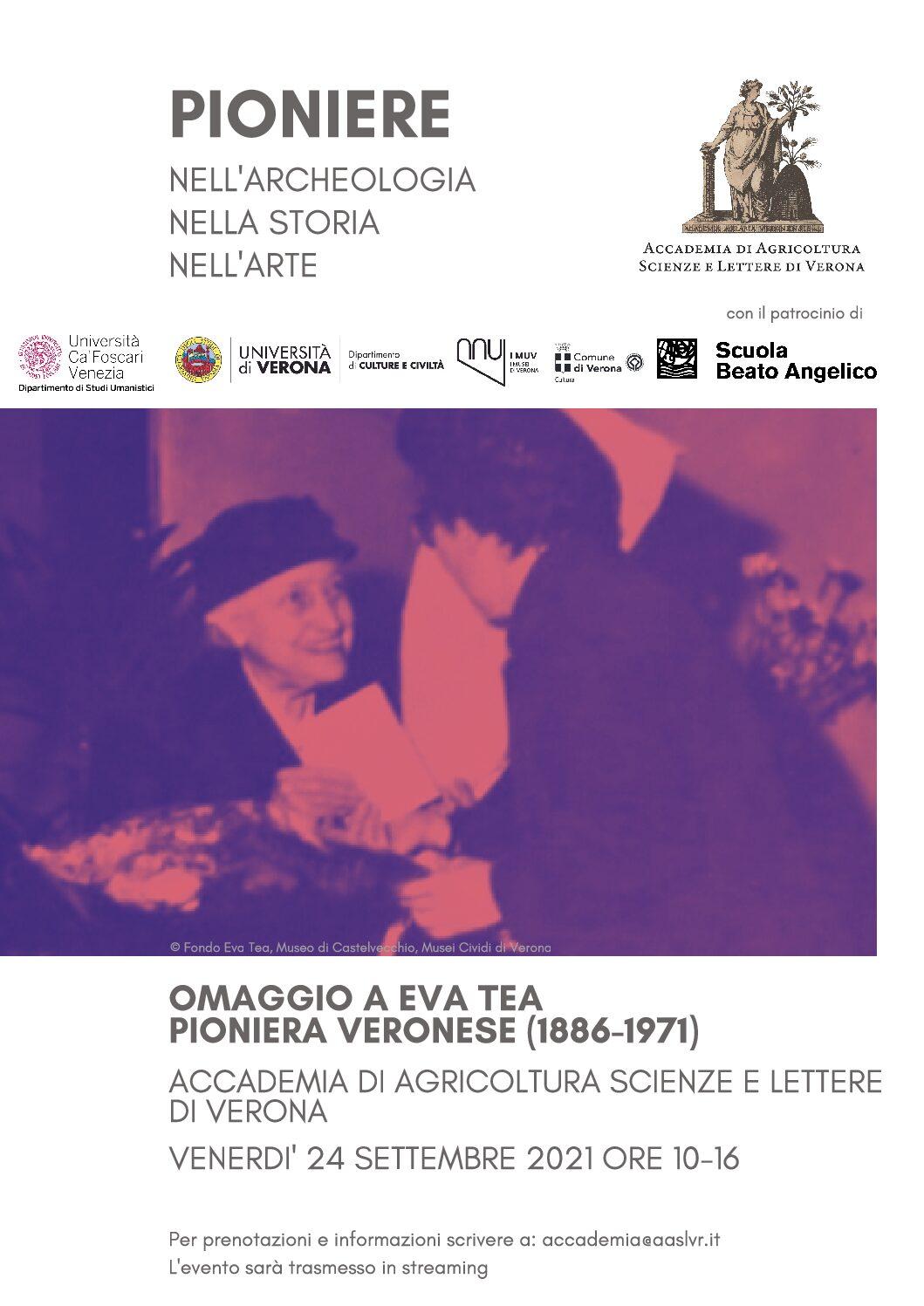 OMAGGIO A EVA TEA PIONIERA VERONESE (1886-1971) Accademia di Agricoltura Scienze e Lettere di Verone –  Venerdì 24 Settembre 2021 Ore 10-16